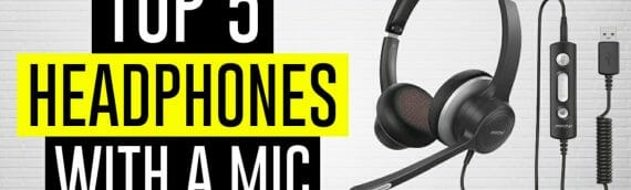 Best Headphones With A Microphone 2021 (Updated April)