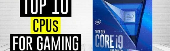 Best CPU For Gaming 2021 (Updated April)