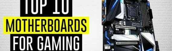 Best Motherboard For Gaming 2021 (Updated April)
