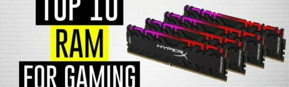 Best RAM For Gaming 2021 (Updated April)